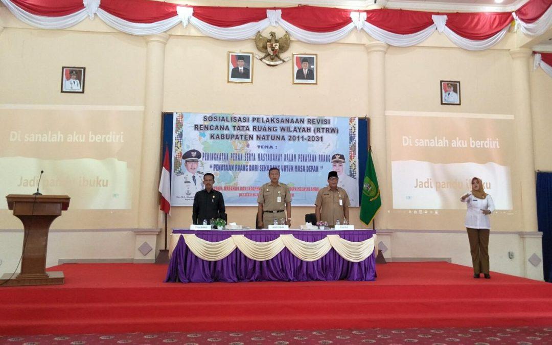 Sosialisasi Pelaksanaan Revisi Rencana Tata Ruang Wilayah (RTRW) Kabupaten Natuna (2011-2031)